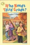 Who Needs Third Grade