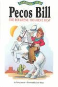 Pecos Bill, the Roughest, Toughest Best: The Roughest, Toughest, Best
