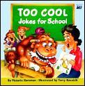 Too Cool Jokes for School