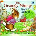 Grumpy Bunny Goes To School