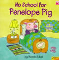 No School for Penelope Pig