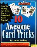 Ten Awesome Card Tricks
