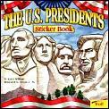 The U. S. Presidents Sticker Book