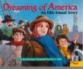 Dreaming Of America An Ellis Island Stor