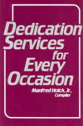 Dedication Services For Every Occasion