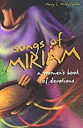 Songs of Miriam A Womens Book of Devotions