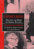 A Servant's Journey: The Life and Work of Thomas Kilgore