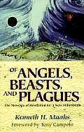 Of Angels, Beasts, and Plagues: The Message of Revelation for a New Millennium