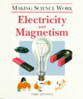 Making Science Work Electricity & Magnet