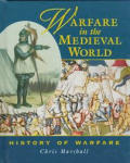 Warfare In The Medieval World History Of