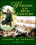Warfare In The 19th Century