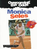 Overcoming The Odds Monica Seles