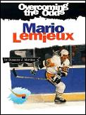 Overcoming The Odds Mario Lemieux