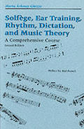 Solfege Ear Training Rhythm Dictation A Comprehensive Course Second Edition