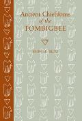 Ancient Chiefdoms Of The Tombigbee