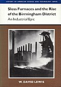 Sloss Furnaces & The Rise Of The Birming
