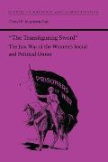 the Transfiguring Sword: The Just War of the Women's Social and Political Union