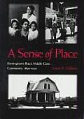 Sense of Place: Birminghams Black Middle-Class Community, 1890-1930