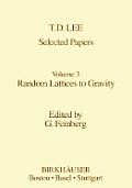 Selected Papers: Random Lattices to Gravity