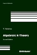 Progress in Mathematics #90: Algebraic K-Theory: Second Edition