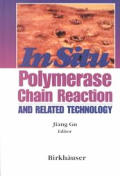 In Situ Polymerase Chain Reaction and Related Technology
