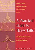 A Practical Guide to Heavy Tails: Statistical Techniques and Applications