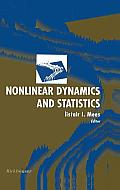 Nonlinear Dynamics and Statistics