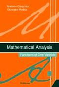 Mathematical Analysis: Functions of One Variable