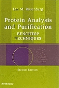 Protein Analysis and Purification: Benchtop Techniques