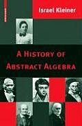 History Of Abstract Algebra