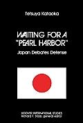 Waiting For A Pearl Harbor Japan Debate