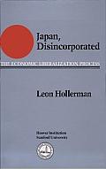 Japan Disincorporated: The Economic Liberalization Process