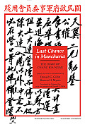 Last Chance in Manchuria: The Diary of Chang Kai-Ngau