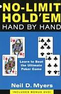 No Limit Holdem Hand by Hand Learn to Beat the Ultimate Poker Game With DVD