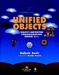 Unified Objects: Object-Oriented Programming Using C++ [With Disk]