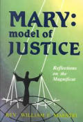 Mary: Model of Justice: Reflections on the Magnificat