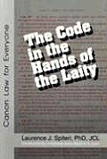 Code in the Hands of the Laity Common Law for Everyone