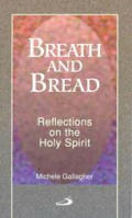 Breath & Bread: Reflections on the Holy Spirit