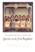Through the Mysteries of Light with Giotto and Fra Angelico