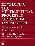 Developing the Multicultural Process in Classroom Instruction: Competencies for Teachers