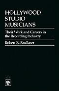 Hollywood Studio Musicians their Work