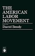 The American Labor Movement
