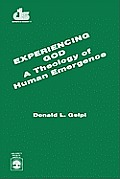 Experiencing God: A Theology of Human Emergence