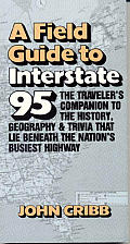 Field Guide to Interstate 95