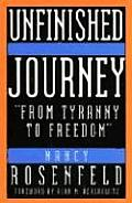 Unfinished Journey: From Tyranny to Freedom