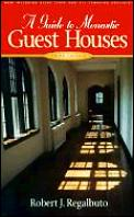 Guide To Monastic Guest Houses 3rd Edition
