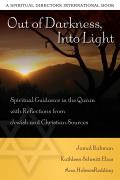 Out of Darkness, Into Light: Spiritual Guidance in the Quran with Reflections from Jewish and Christian Sources