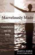 Marvelously Made Gratefulness & the Body