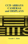 Ccd Arrays Cameras & Displays 2ND Edition