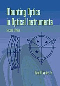 Mounting Optics in Optical Instruments 2nd Edition